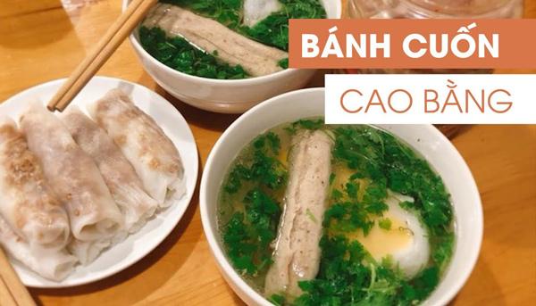 đặc sản bánh cuốn Cao Bằng