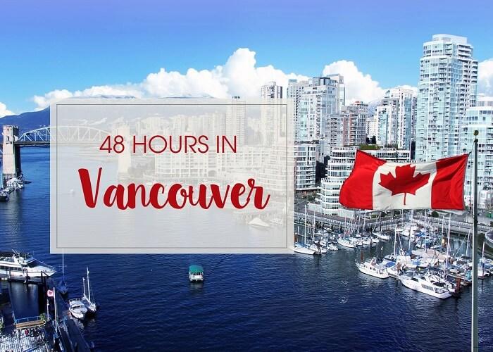 Gợi ý lịch trình du lịch Vancouver Canada trong 2n1d