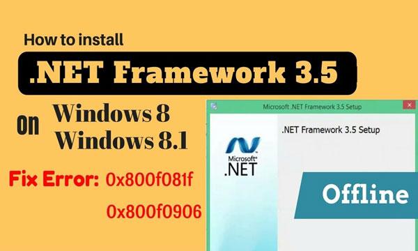 Windows 8 không tương thích với Net Framework 3.5
