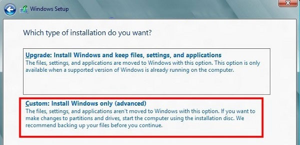 Click custom: Install Windows only (advanced)