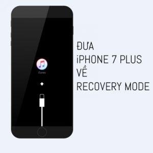 Thực Hiện đưa Iphone 7 Plus Về Recovery Mode Khong Hề Kho