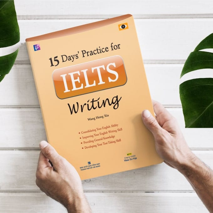 15 Days' Practice for IELTS cuốn Writing