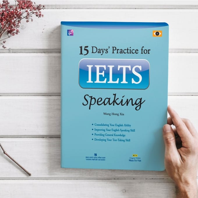15 Days' Practice for IELTS cuốn Speaking