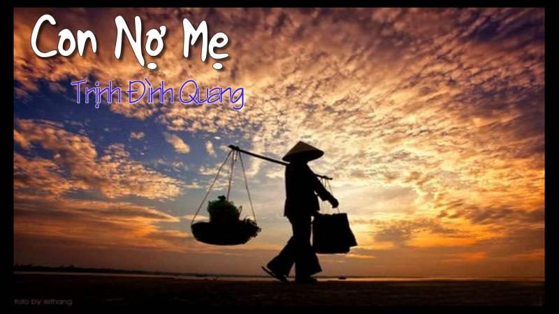 Con nợ mẹ - Trịnh Đình Quang