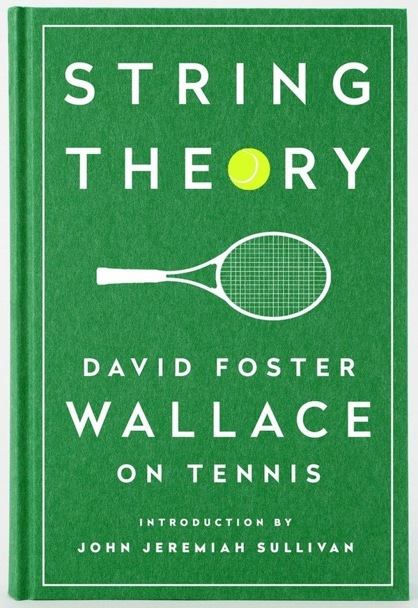 """Cuốn sách """"String Theory"""" - David Foster Wallace"""