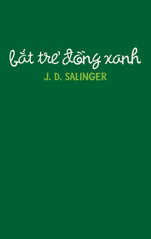 The Catcher in the Rye (Bắt trẻ đồng xanh)